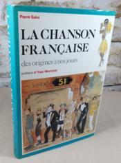 La chanson française des origines à nos jours. - Couverture - Format classique