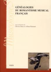 Généalogies du romantisme musical français - Couverture - Format classique