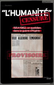 L'Humanité censuré ; 1954-1962, un quotidien dans la guerre d'Algérie - Couverture - Format classique