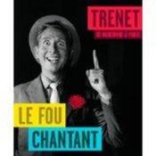 Trenet, le Fou chantant ; de Narbonne à Paris - Couverture - Format classique