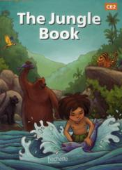 Vente livre :  READING TIME ; anglais ; the jungle book ; CE2 ; livre de l'élève  - Juliette Saumande - Claire Benimeli