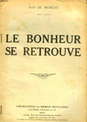 Le Bonheur Se Retrouve. - Couverture - Format classique