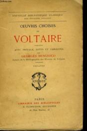 Oeuvres Choisies De Voltaire Publiees Avec Preface, Notes Et Variantes. - Couverture - Format classique
