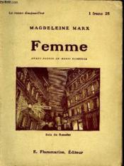 Femme. Collection : Le Roman D'Aujourd'Hui N° 16 - Couverture - Format classique