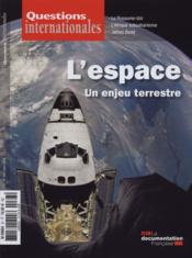 Revue Questions Internationales N.67 ; L'Espace, Un Enjeu Terrestre - Couverture - Format classique