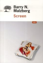 Vente livre :  Screen  - Barry N. Malzberg - Barry Norman Malzberg