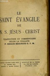 Le Saint Evangile De N.S. Jesus-Christ - Couverture - Format classique