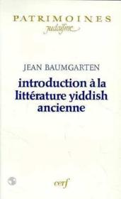 Vente livre :  Introduction a la litterature yiddish ancienne  - Baumgarten J