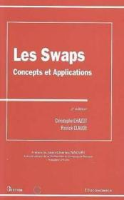 Vente livre :  Les swaps, concepts et applications  - Christophe Chazot - Patrick Claude