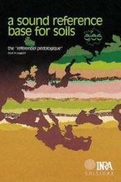 The reference pedologique ; a sound reference base for soils: - Couverture - Format classique