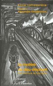 Le Mystere Du Dieu-Elephant ; Une Aventure De Kati Bulle - Intérieur - Format classique