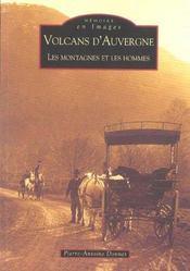 Volcans d'Auvergne ; les montagnes et les hommes - Intérieur - Format classique
