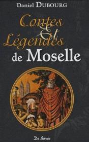 Contes et légendes de Moselle - Couverture - Format classique