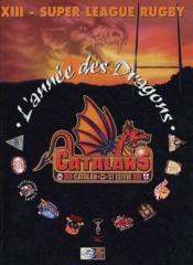 L'Annee Des Dragons ; Xiii, Super League Rugby - Couverture - Format classique