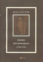 Poèmes métaphysiques 1938-1946 - Couverture - Format classique