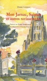 Mon Jarnac ; saintes et autres ravissements - Couverture - Format classique