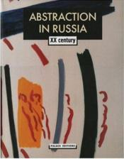 Abstraction In Russia 20 Century (2 Vol) /Anglais - Couverture - Format classique