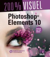 Vente livre :  Photoshop Elements 10  - Nicolas Boudier-Ducloy