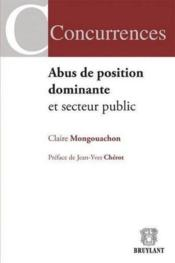 Abus de position dominante et secteur public - Couverture - Format classique