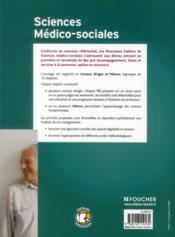 LES NOUVEAUX CAHIERS ; sciences médico-sociales ; option en structure ; 1ère terminale bac pro ; livre de l'élève - 4ème de couverture - Format classique