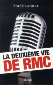 RMC ; la fabuleuse histoire d'un succès - Couverture - Format classique