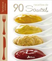 90 recettes de sauces - Couverture - Format classique