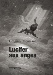 Lucifer aux anges - Couverture - Format classique