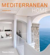 Mediterranean Home /Anglais - Couverture - Format classique