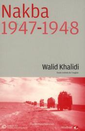Nakba, 1947-1948 - Couverture - Format classique