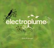 Électroplume t.1; birds and groove - Couverture - Format classique