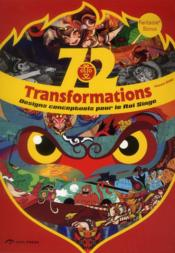 Vente livre :  72 transformations ; designs conceptuels du roi des singes  - Vincent Zhao