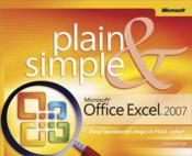 Vente livre :  Microsoft Office Excel 2007 Plain and Simple  - Curtis D. Frye