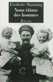 Vente  Nous etions des hommes  - Manning F - Frederic Manning