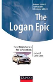 Vente livre :  The Logan Epic ; new trajectories for innovation  - Jullien - Lung - Midler