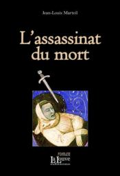 Vente  L'assassinat du mort  - Jean-Louis Marteil