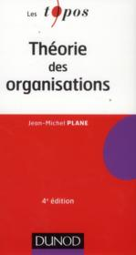 Theorie des organisations (4e edition)