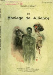 Le Mariage De Julienne. Collection Modern Bibliotheque. - Couverture - Format classique