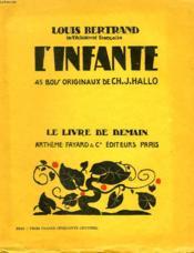 L'Infante. 45 Bois Originaux De Ch.J.Hallo. Le Livre De Demain N° 90. - Couverture - Format classique