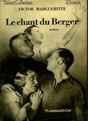Le Chant Du Berger. Collection : Select Collection N° 19 - Couverture - Format classique