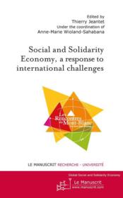 Vente livre :  Social and solidarity economy, a response to international challenges  - Thierry Jeantet - Anne-Marie Wioland-Shabana