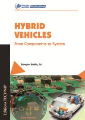 Vente  Hybrid vehicles ; from components to system  - Francois Badin