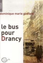 Vente  Le bus pour Drancy  - Dominique Marie Godfard