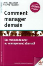 Vente  Comment manager demain  - Lionel Bellenger - Philippe Tramond