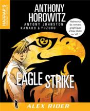 Vente livre :  Alex Rider ; Eagle Strike  - Anthony Horowitz