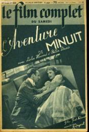 Le Film Complet Du Samedi N° 2434 - 19e Annee - L'Aventure De Minuit - Couverture - Format classique