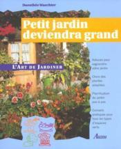 Petit Jardin Deviendra Grand - Couverture - Format classique