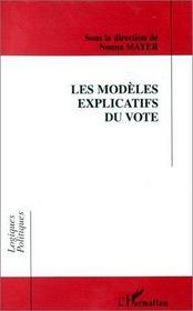 Les modèles explicatifs du vote - Intérieur - Format classique
