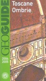 Geoguide ; Toscane, Ombrie (Edition 2004/2005) - Intérieur - Format classique