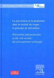 La prévention et la protection dans la société du risque, le principe de précaution - Intérieur - Format classique