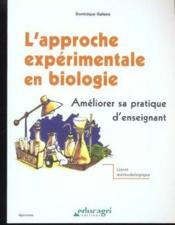 L'approche expérimentale en biologie - Couverture - Format classique